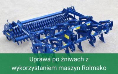 Uprawa pożniwach zwykorzystaniem maszyn Rolmako