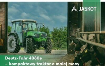 Deutz-Fahr 4080e – kompaktowy traktor omałej mocy