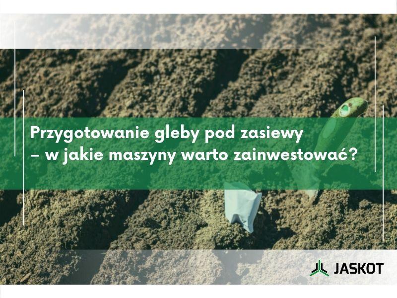 Przygotowanie gleby